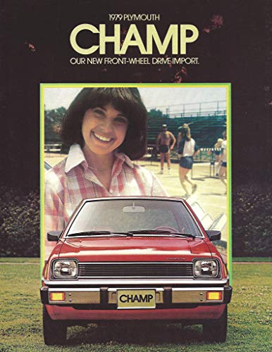 1979 PLYMOUTH CHAMP VINTAGE COLOR SALES BROCHURE - USA - 8-78 - GOOD ORIGINAL !!