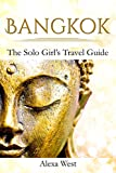 #6: Bangkok: The Solo Girl's Travel Guide (2017/2018)