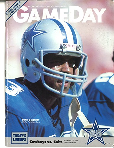 Dallas Cowboys GameDay Program 10/28/1984 Cowboys vs Colts - Tony Dorsett on Cover - Silver Season Edition - Original (Colts Tony)