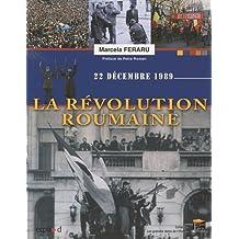RÉVOLUTION EN ROUMANIE (LA) : 22 DÉCEMBRE 89