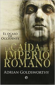 Descargar Caida Del Imperio Romano, La Epub Gratis