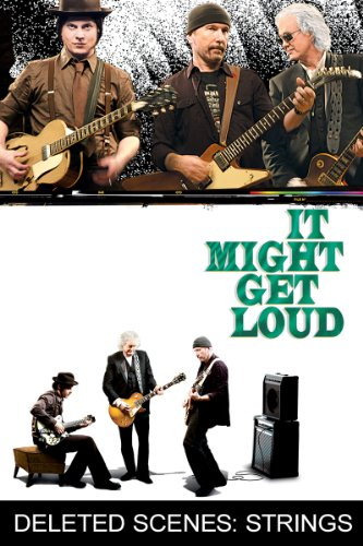 It Might Get Loud (2008) (Movie)