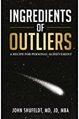 Ingredients of Outliers: A Recipe For Personal Achievement (Volume 1) Paperback