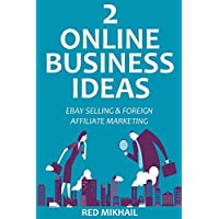 TWO ONLINE BUSINESS IDEAS for 2016: EBAY SELLING & FOREIGN AFFILIATE MARKETING