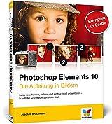Photoshop Elements 10: Die Anleitung in Bildern