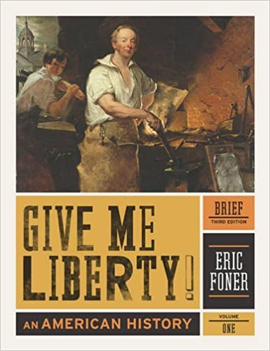 Amazon give me liberty an american history brief third amazon give me liberty an american history brief third edition vol 1 9780393935523 eric foner books fandeluxe Gallery