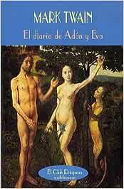 Diario de Adán y Eva, el (El Club Diogenes): Amazon.es