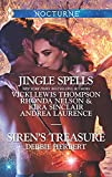 Jingle Spells and Siren's Treasure: Naughty or Nice?\She's a Mean One\His First Noelle\Silver Belle (Harlequin Nocturne)