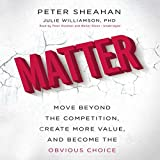 img - for Matter: Move Beyond the Competition, Create More Value, and Become the Obvious Choice; Library Edition book / textbook / text book