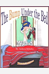 The Bump Under the Bed Paperback
