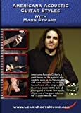 Americana Acoustic Guitar Styles by Mark Stuart