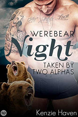 Werebear Night Taken Two Alphas ebook