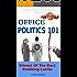 Office Politics 101: Silence Of The Back Stabbing Lambs (Happy Job Hunting Series Book 3)