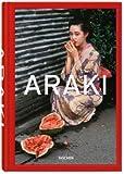 Araki by Araki[ARAKI BY ARAKI][Hardcover]