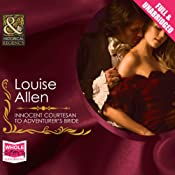 Innocent Courtesan to Adventurer's Bride | Louise Allen