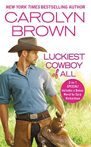 Luckiest Cowboy of All: Two full books for the price of one (Happy, Texas) cover