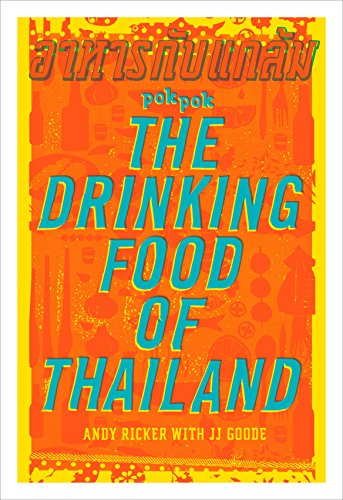 POK POK The Drinking Food of Thailand: A Cookbook cover