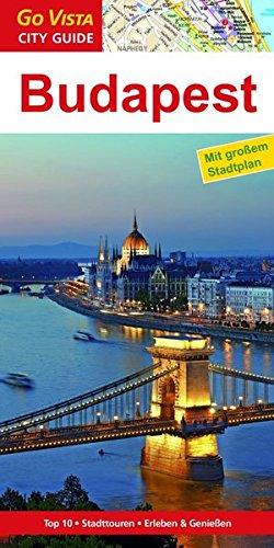 GO VISTA: Reiseführer Budapest (Mit Faltkarte)