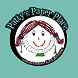 Patty's Paper Place, Karen Bockemeier, 1456014544