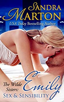 Emily: Sex and Sensibility: The Wilde Sisters, Book 1 by [Marton, Sandra]