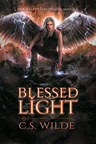 (Blessed Light: An Angels of Fate Novella)