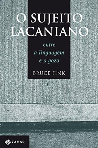 O Sujeito Lacaniano: Entre a linguagem e o gozo