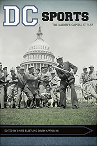 Download DC Sports: The Nation's Capital at Play (Sport, Culture, and Society) PDF, azw (Kindle)
