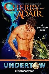 Undertow: Enhanced Edition (Cutter Cay Book 1)