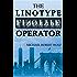 The Linotype Operator