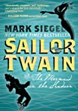Sailor Twain or the Mermaid in the Hudson, Mark Siegel, 1596439262
