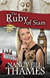 img - for The Ruby of Siam: A Jillian Bradley Mystery, Book 7 book / textbook / text book