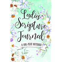 Ladies' Scripture Journal: A One-Year Notebook