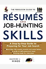 The Ferguson Guide to Resumes and Job Hunting Skills: A Handbook for Recent Graduates and Those Entering the Workplace for the First Time Paperback