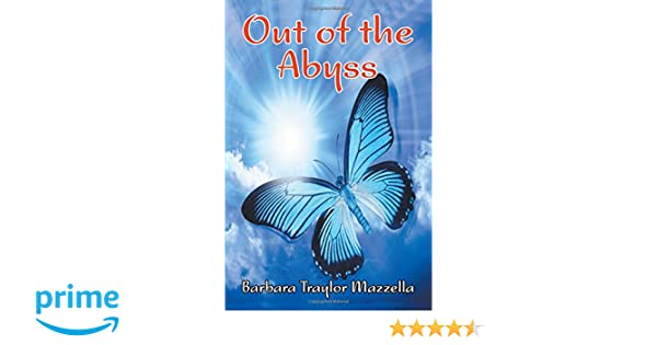 Out of the Abyss: Barbara Traylor Mazzella: 9781631353871