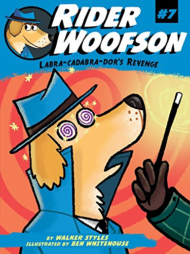 Labra-cadabra-dor's Revenge (Rider Woofson Book 7), used for sale  Delivered anywhere in USA