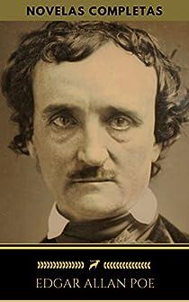 Edgar Allan Poe: Novelas Completas. par Poe