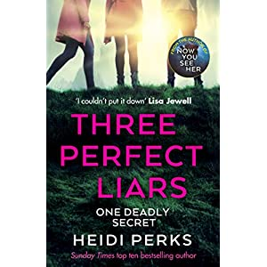 Three Perfect Liars: from the author of Richard & Judy bestseller Now You See HerPaperback – 10 Dec. 2020