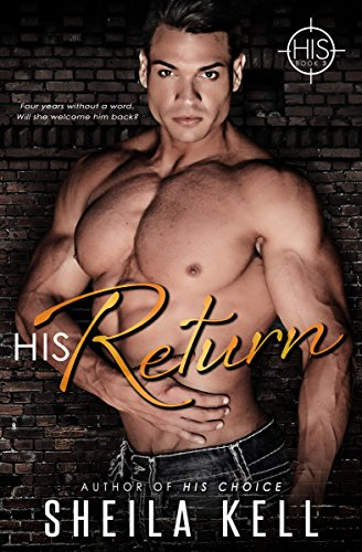 HIS Return (Hamilton Investigation & Security: HIS Series Book 3) by [Kell, Sheila]