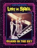 The Lost in Space Files: Island in the Sky ~ Volume One (1)