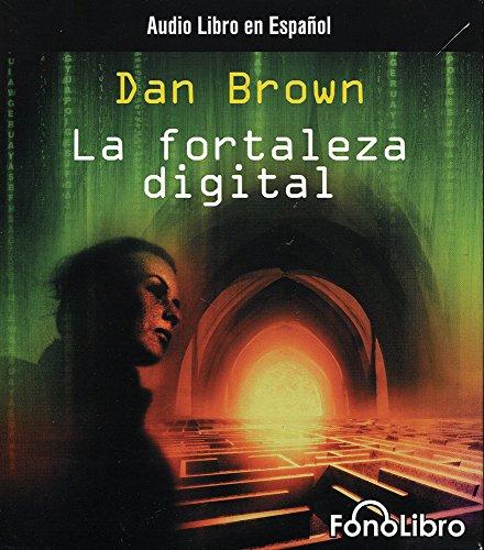 La Fortaleza Digital (Spanish Edition) by Brand: FonoLibro Inc.