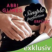 Simple Perfection - Erfüllt (Rosemary Beach 6) | Abbi Glines
