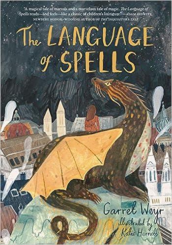 The Language of Spells: Garret Weyr, Katie Harnett