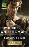 img - for To Sin with a Viking (Mills & Boon Largeprint Historical) book / textbook / text book