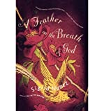 img - for [ [ [ A Feather on the Breath of God[ A FEATHER ON THE BREATH OF GOD ] By Nunez, Sigrid ( Author )Dec-27-2005 Paperback book / textbook / text book