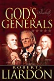 God's Generals, Roberts Liardon, 1603740252