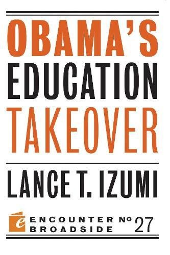 Obama's Education Takeover (Encounter Broadsides)