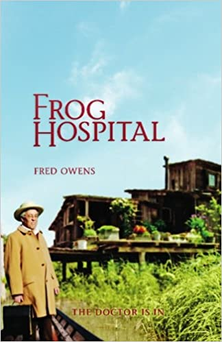 Frog hospital fred owens 9780984510603 amazon books fandeluxe Images