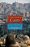 Understanding Cairo, David Sims, 9774164040