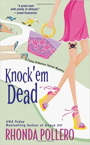 Knock em Dead (A Finley Anderson Tanner Mystery, Book 2)