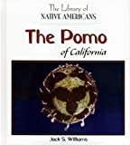 The Pomo of California, Jack S. Williams, 0823964361